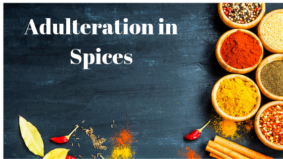 Adulteration- The Silent Killer in our Kitchens!!