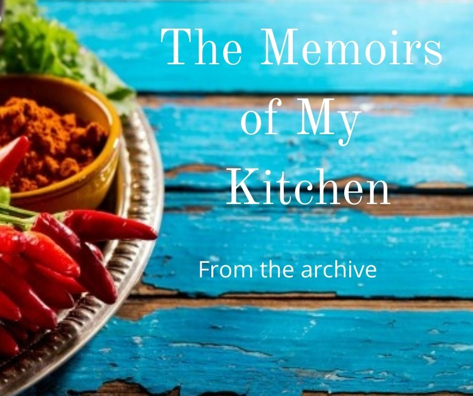 The memoirs of my kitchen